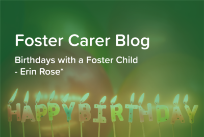 Birthdays with a Foster Child