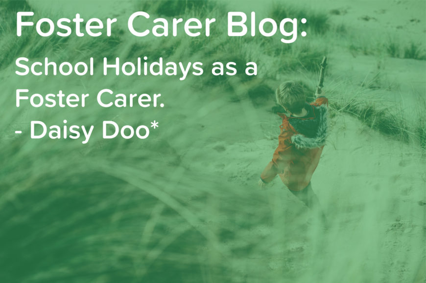 School Holidays as a Foster Carer